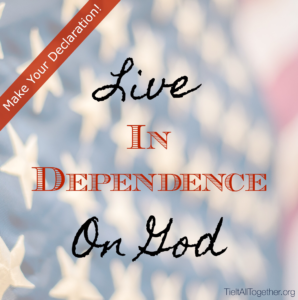Choose to Live In Dependence on God